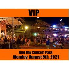 VIP Concert Pass - Monday, August 09, 2021